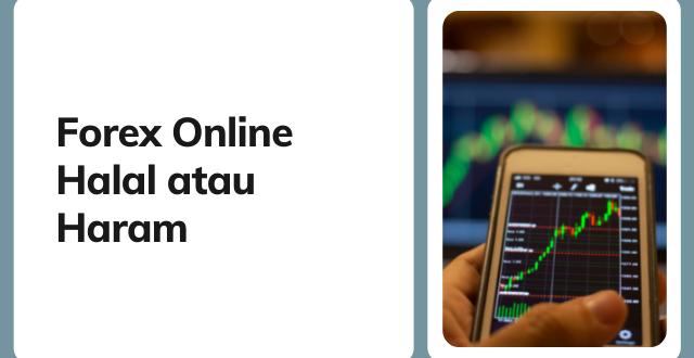 Forex Online Halal atau Haram