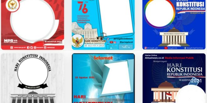 Twibbon Hari Konstitusi Republik Indonesia 2021